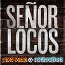 senor locos